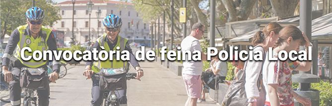 Places vacants de Policia Local
