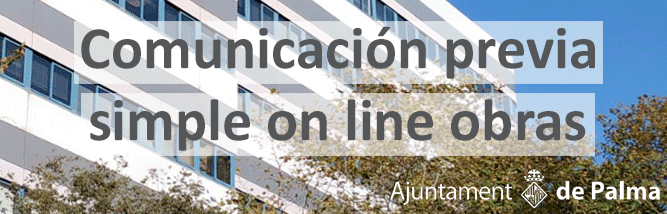 Comunicación previa simple de obras ON LINE