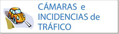 C�maras/Incidencias de Tr�fico